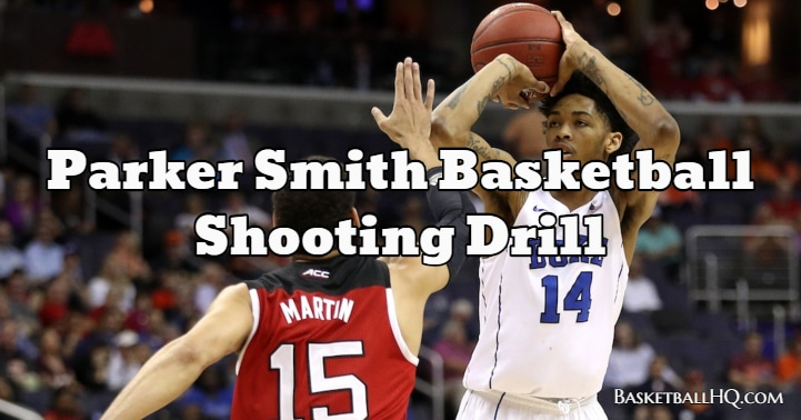 Parker Smith Basketball Shooting Drill
