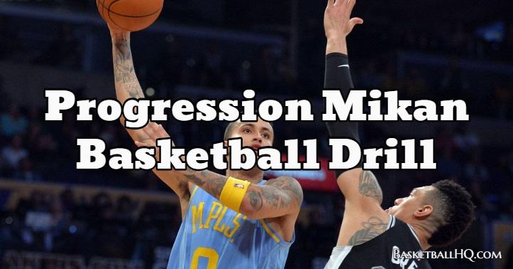 Progression Mikan Basketball Drill