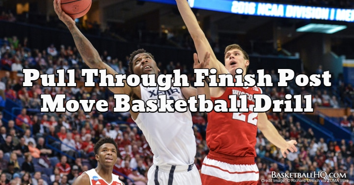 Pull Through Finish Post Move Basketball Drill