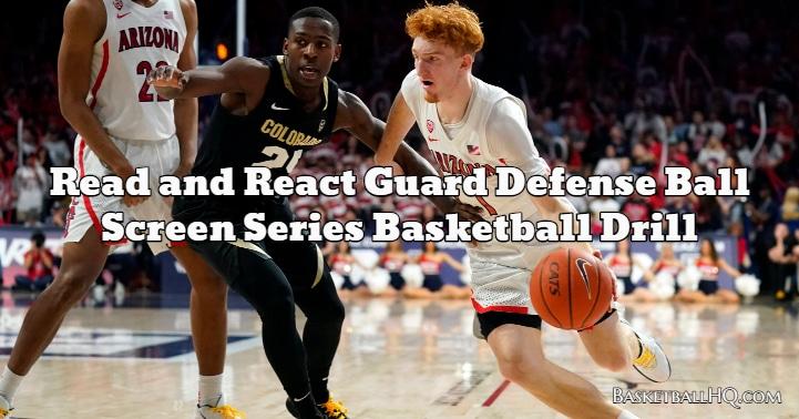 Read and React Guard Defense Ball Screen Series Basketball Drill