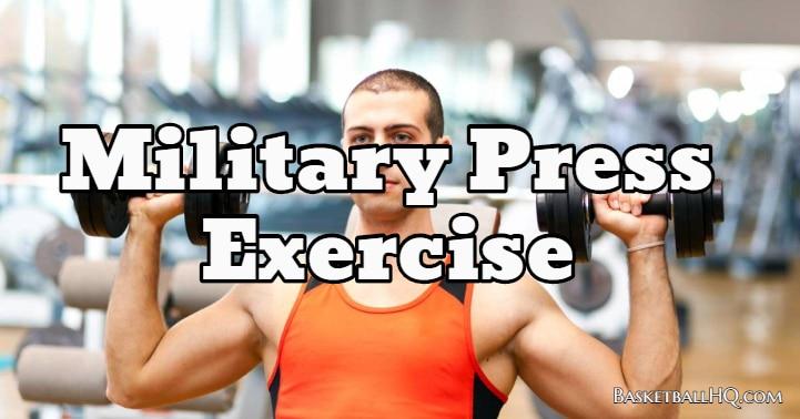 Military Press Exercise