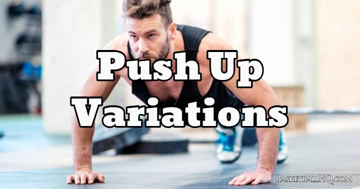 Push Up Variations for Basketball Players