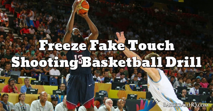 Freeze Fake Touch Shooting Basketball Drill