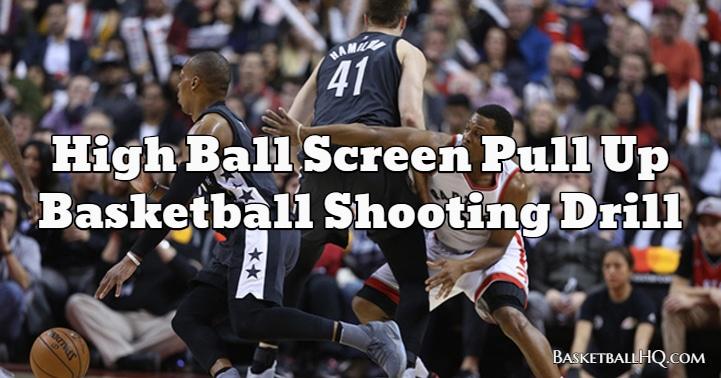 High Ball Screen Pull Up Basketball Shooting Drill