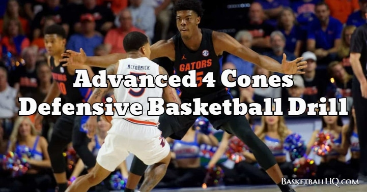 Advanced 4 Cones Defensive Basketball Drill