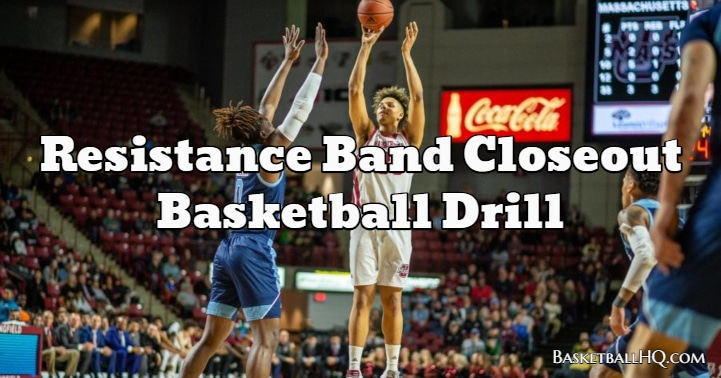 Resistance Band Closeout Basketball Drill