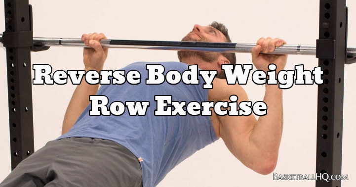 Reverse Body Weight Row Exercise