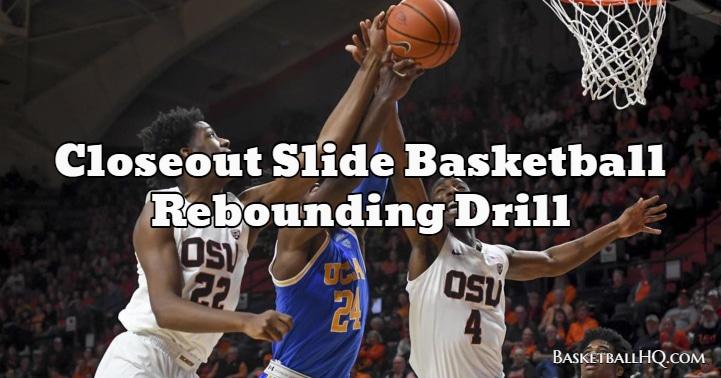Closeout Slide Basketball Rebounding Drill