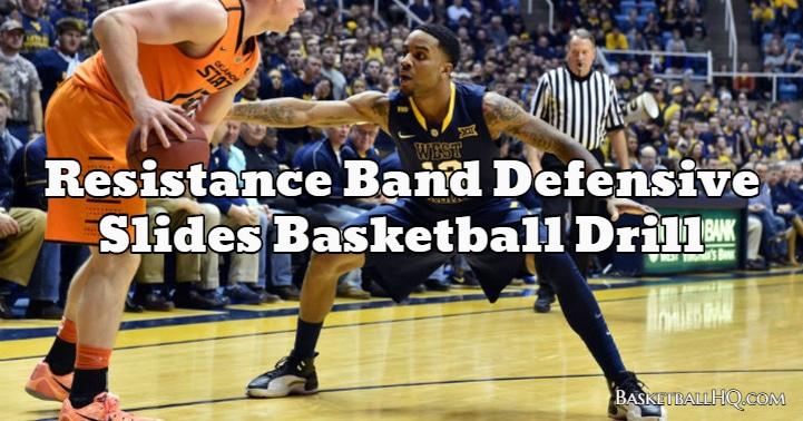 Resistance Band Defensive Slides Basketball Drill