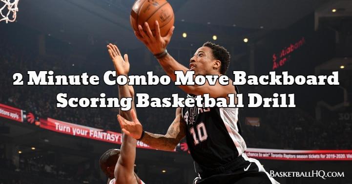 2 Minute Combo Move Backboard Scoring Basketball Drill