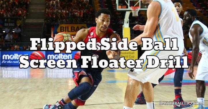 Flipped Side Ball Screen Floater Basketball Drill