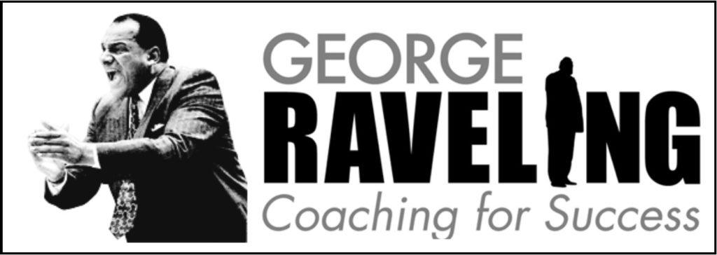 George Raveling Coaching U 2014 Basketball Coaching Clinic Notes