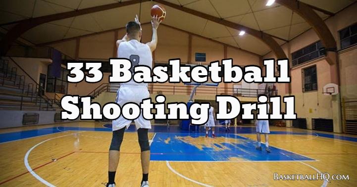 33 Basketball Shooting Drill
