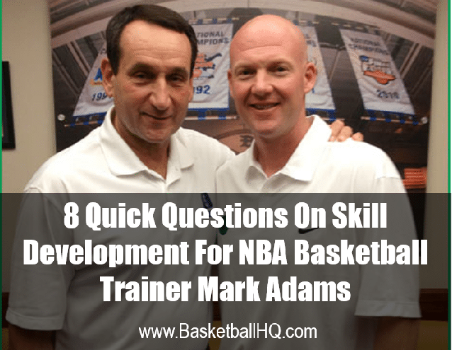 Mark Adams Player Development Expert