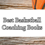 Best Basketball Coaching Books Edited
