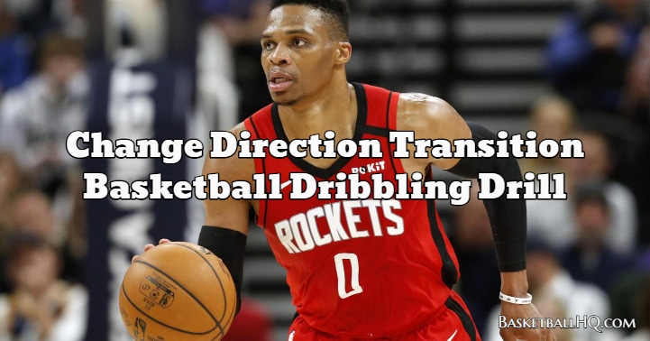 Change Direction Transition Basketball Dribbling Drill