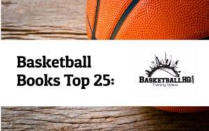 The top 25 basketball books