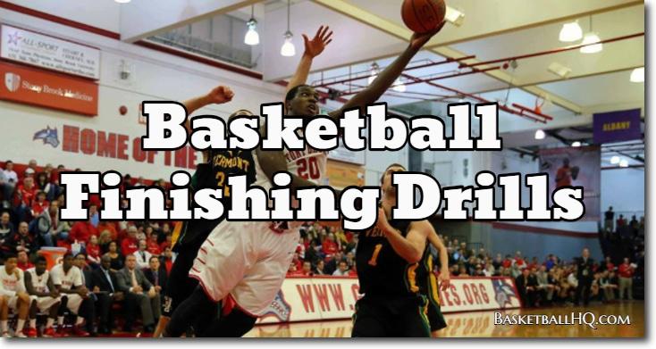 Basketball Finishing Drills