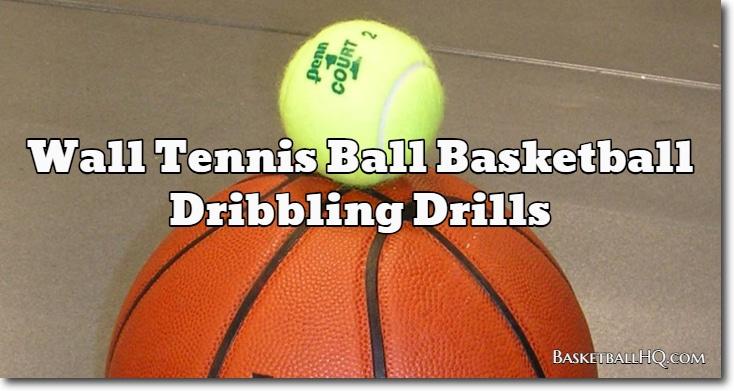Wall Tennis Ball Basketball Dribbling Drills