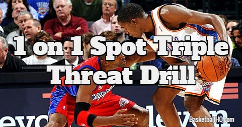 1 on 1 Spot Triple Threat Basketball Drill