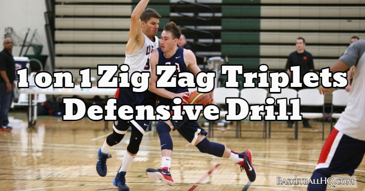 1 on 1 Zig Zag Triplets Defensive Basketball Drill