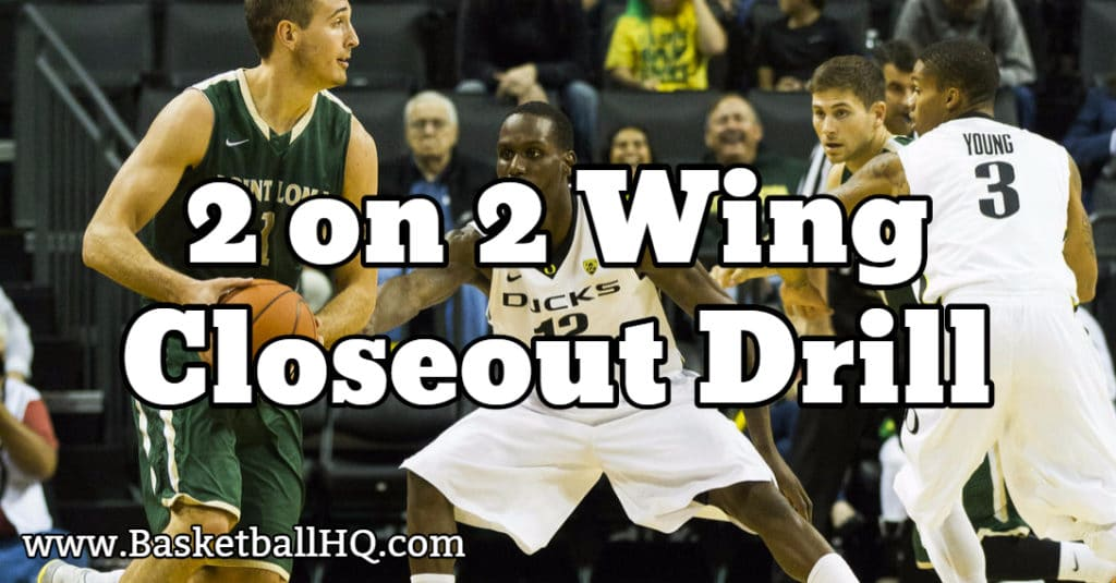 2 on 2 Wing Closeout Basketball Drill