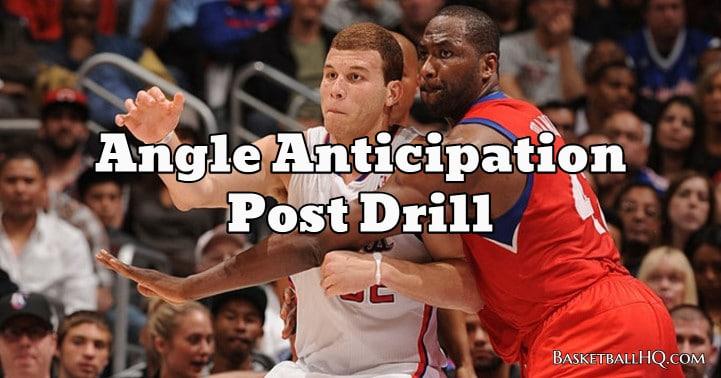 Angle Anticipation Basketball Post Drill