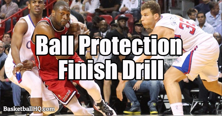 Ball Protection Finish Basketball Drill