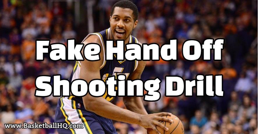 Fake Hand Off Basketball Shooting Drill
