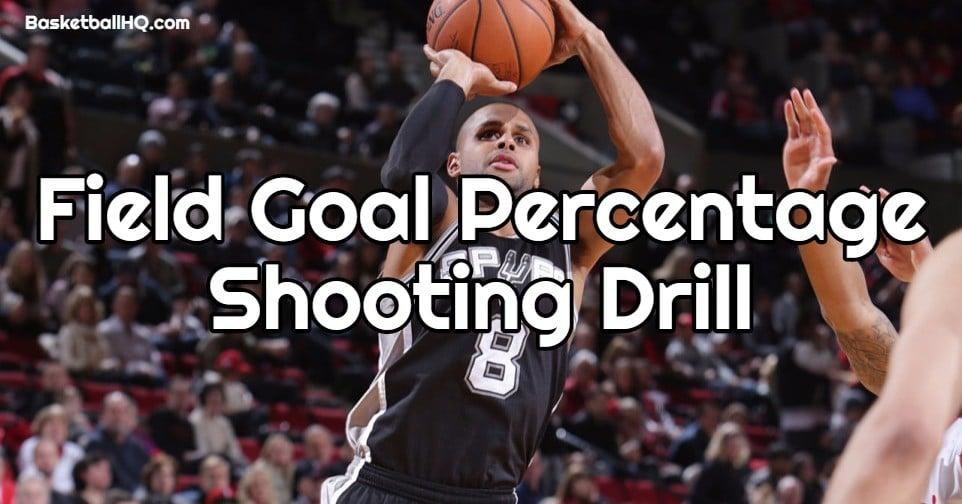 Field Goal Percentage Basketball Shooting Drill