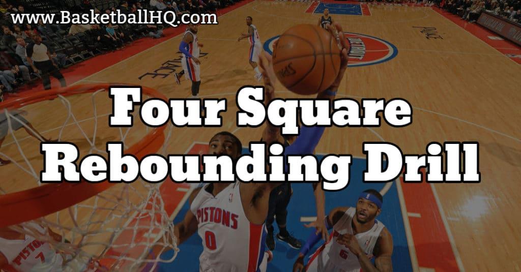 Four Square Basketball Rebounding Drill