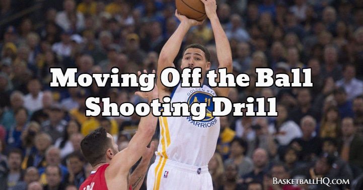 Moving Off the Ball Basketball Shooting Drill