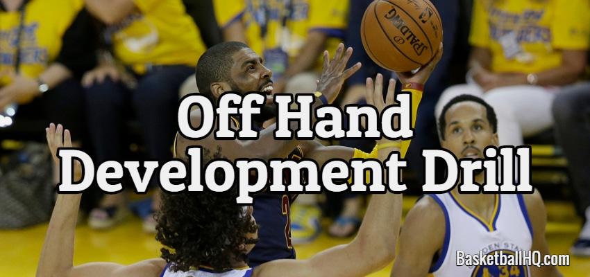 Off Hand Development Basketball Drill