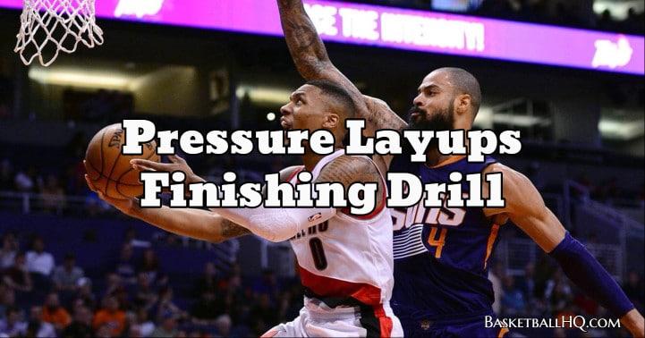 Pressure Layups Finishing Basketball Drill