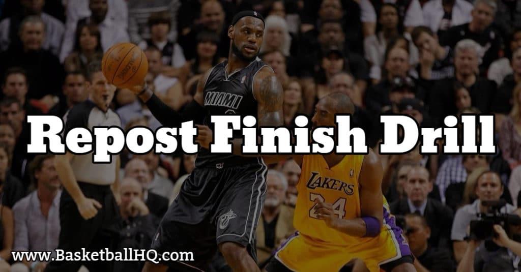Repost Finish Basketball Drill