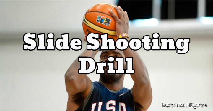 Slide Basketball Shooting Drill