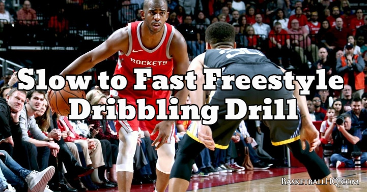 Slow to Fast Freestyle Basketball Dribbling Drill