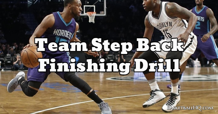 Team Step Back Finishing Basketball Drill