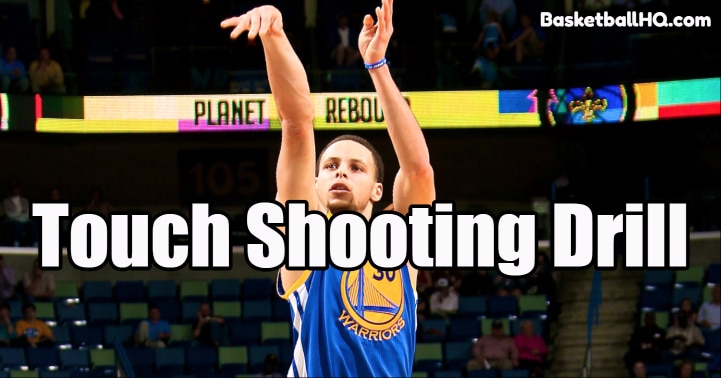 Touch Shooting Basketball Drill