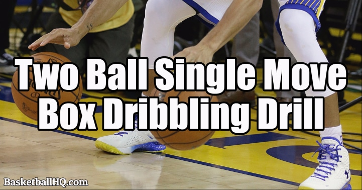Two Ball Single Move Box Basketball Dribbling Drill