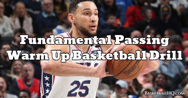 Fundamental Passing Warm Up Basketball Drill
